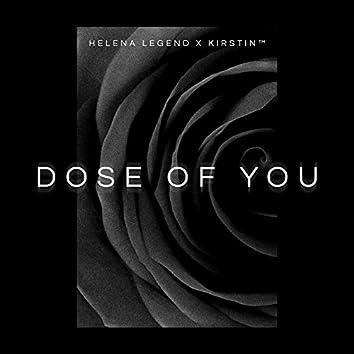 Dose of You (Radio Edit)