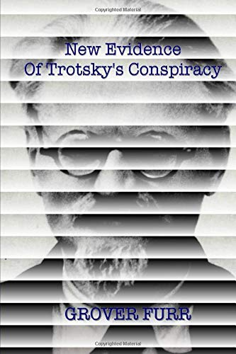 New Evidence of Trotsky's Conspiracy