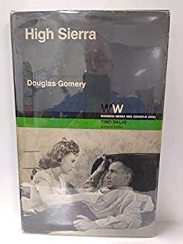 High Sierra (Wisconsin/Warner Bros. Screenplay Series) 0299079309 Book Cover
