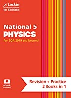 National 5 Physics: Revise for N5 Sqa Exams (Leckie Complete Revision & Practice)