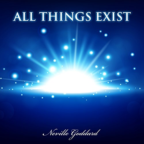 All Things Exist audiobook cover art