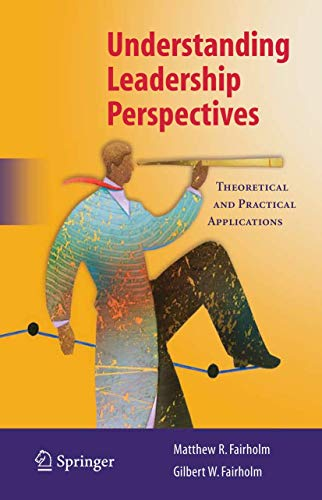 Understanding Leadership Perspectives: Theoretical and...