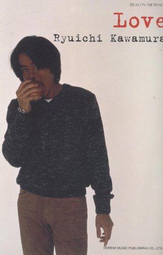 ピアノ 河村隆一/LOVE (ピアノ弾き語り)