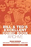 Bill & Ted's Excellent Comic Book Archive