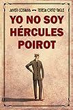 YO NO SOY HÉRCULES POIROT (Los casos de Héracles y Agatha)