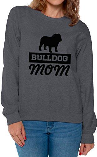 Awkward Styles Women's Bulldog Mom Sweatshirt Crewneck English Bulldog Mom Sweatshirt Crewneck Charcoal L