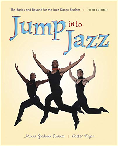 Jump into Jazz: The Basics and Beyond for Jazz Dance...