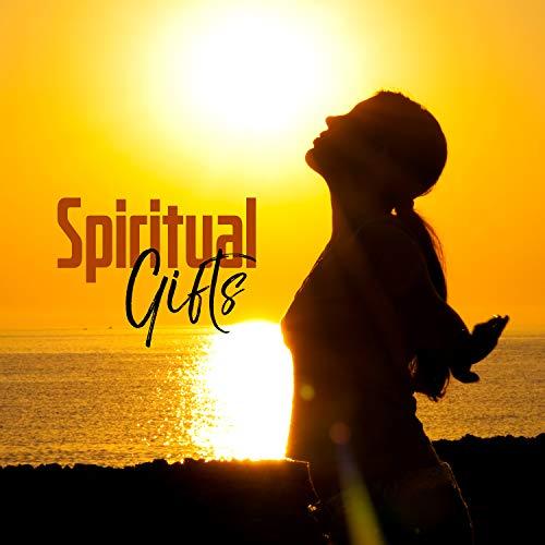 Spiritual Gifts - Stress Relief, Calming Study Zen, Soft Lullaby, Beautiful Mind, Pure Massage Moods