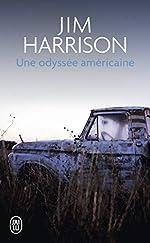Une odyssée américaine de Jim Harrison