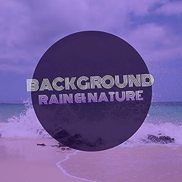 # Background Rain & Nature