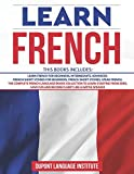 Learn French: 6 Books in 1: The Complete French Language Books Collection to Learn Starting from Zero, Have Fun and Become Fluent like a Native Speaker