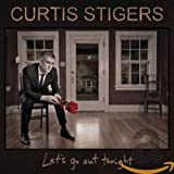 Let's Go Out Tonight - urtis Stigers