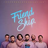 Friend Ship [Vinilo]