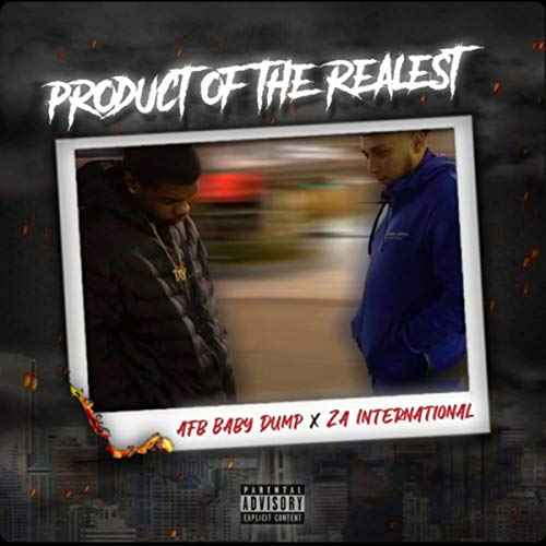 Product of the Realest [Explicit]