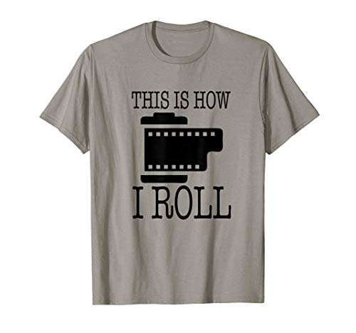 This is how I roll, fotógrafos divertidos Camiseta