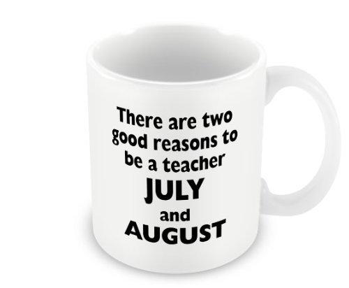 LBS4ALL Es gibt 2Gute Gründe to be a Teacher Juli und August 11Unze Keramik Tasse