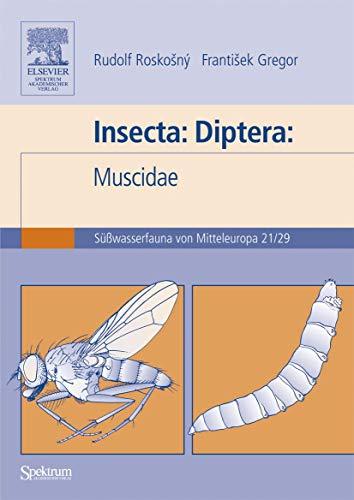 Süßwasserfauna von Mitteleuropa, Bd. 21/29: Insecta: Diptera: Muscidae