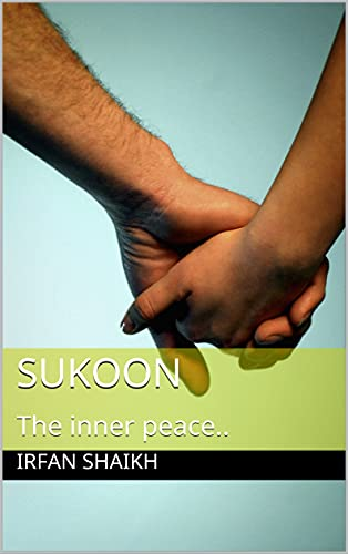 Sukoon: The inner peace.. (English Edition)