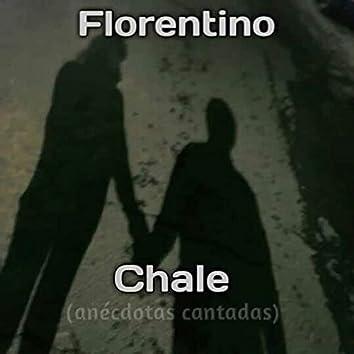 Chale (Anécdotas Contadas) (Original)