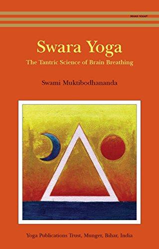 Swara Yoga The Tantric Science Of Brain Breathing Kindle Edition By Muktibodhananda Swami Health Fitness Dieting Kindle Ebooks Amazon Com
