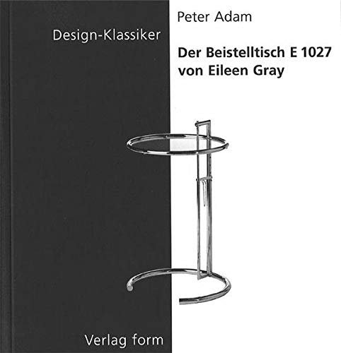 Design-Klassiker : Der Beistelltisch E 1027 von Eileen Gray