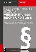 Sozialversicherungsrecht Und Sgb II: Lehrbuch Fuer Studium Und Praxis (De Gruyter Studium)