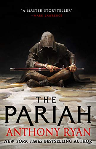 The Pariah (The Covenant of Steel Book 1) by [Anthony Ryan]