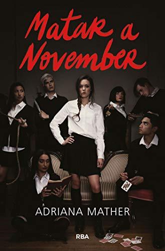 Matar a November de Adriana Mather