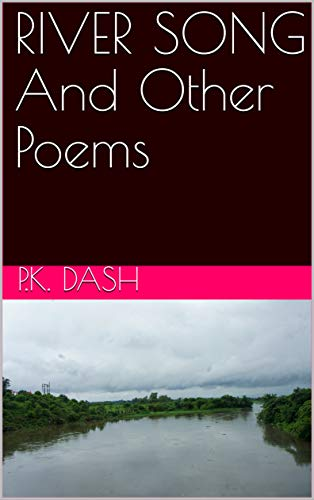RIVER SONG And Other Poems (English Edition)
