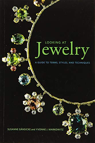 Compare Textbook Prices for Looking at Jewelry: A Guide to Terms, Styles, and Techniques 1 Edition ISBN 9781606065990 by Gänsicke, Susanne,Markowitz, Yvonne J.