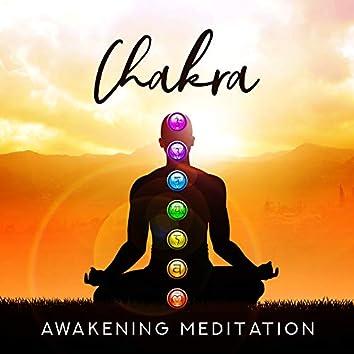 Chakra Awakening Meditation: Balancing and Completely Opening of Chakras, Awakening the Power of the Spirit, Opening the Third Eye