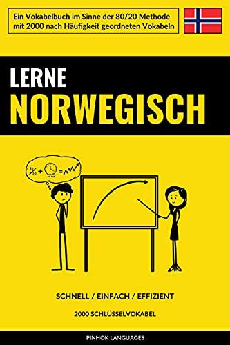 Lerne Norwegisch - Schnell / Einfach / Effizient: 2000 Schlüsselvokabel