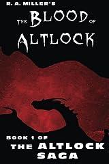 The Blood of Altlock: Book 1 of The Altlock Saga Paperback