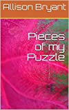 Pieces of my Puzzle (English Edition)