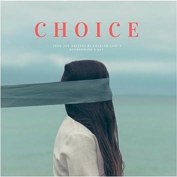 Choice (feat. BooBooMane & Key)