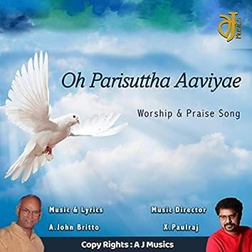 Oh Parisuttha Aaviyae