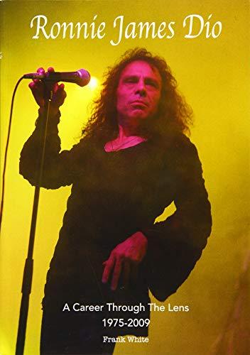 White, F: Ronnie James Dio - A Career Through The Lens 1975-