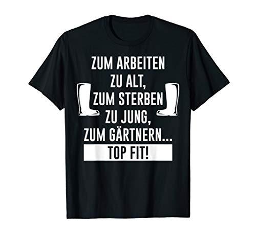 Lustiges Gärtner T-Shirt Geschenk für Hobbygärtner in Rente T-Shirt