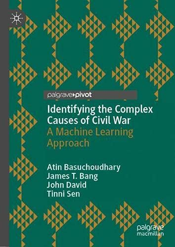 Identifying the Complex Causes of Civil War: A Machine Learning Approach