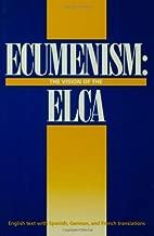 Ecumenism: The Vision of the ELCA