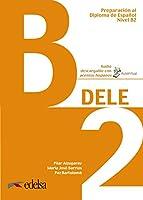 Preparacion DELE: Libro + audio descargable - B2