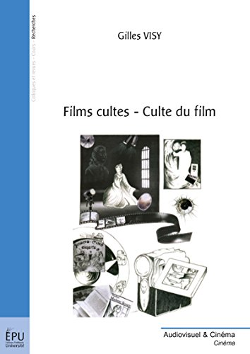 Films cultes - culte du film (French Edition)