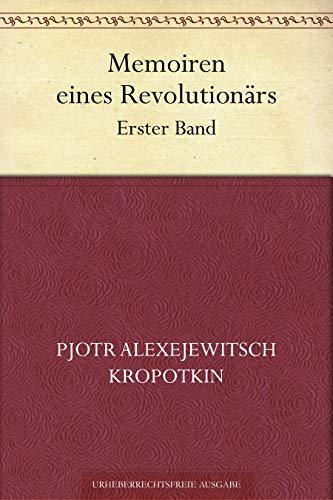 Memoiren eines Revolutionärs. Erster Band