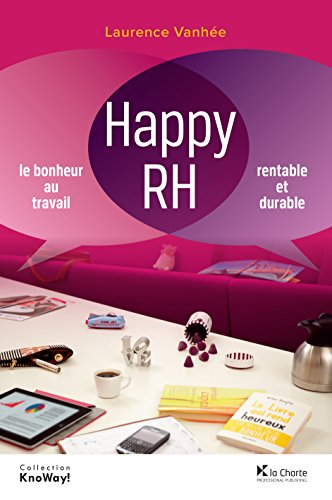 Amazon Com Br Ebooks Kindle Happy Rh Le Bonheur Au Travail Rentable Et Durable Hors Collection French Edition Vanhee Laurence