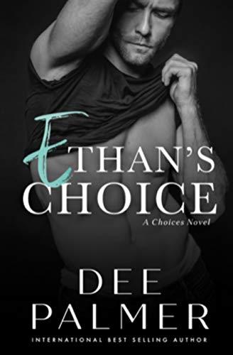 Ethans Choice: A Scorching Beach Romance (The Choices Series Book)