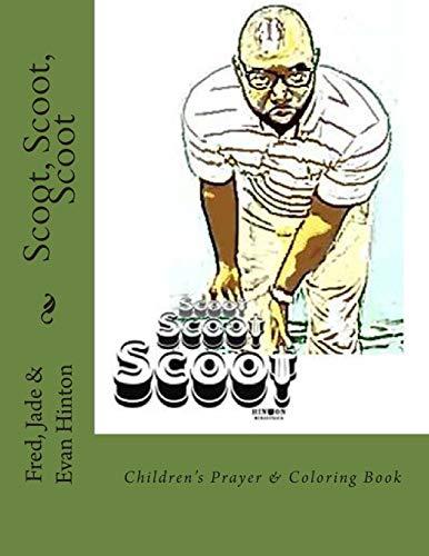 Scoot, Scoot, Scoot: Children's Prayer & Coloring Book