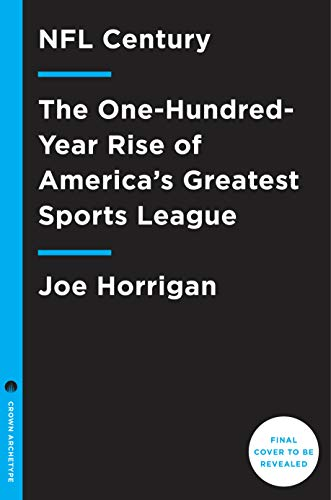 Image of NFL Century: The One-Hundred-Year Rise of America's Greatest Sports League