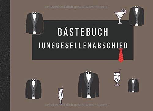 Junggesellenabschied Gästebuch: Erinnerungsalbum für die letze Party als Junggeselle. Platz für...