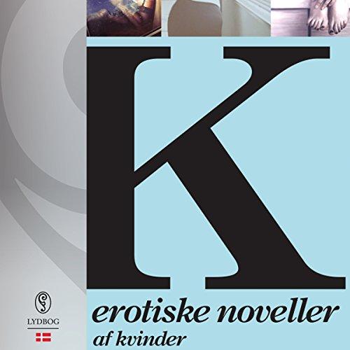 K - erotiske noveller af kvinder cover art