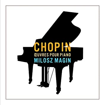 Chopin - Oeuvres pour piano